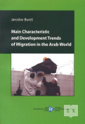 Main Characteristic and Development Trends of Migration in the Arab World