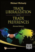 Trade Liberalization and Trade Preferences