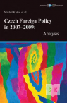 Czech Foreign Policy in 2007–2009: Analysis