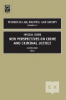 Special Issue: New Perspectives on Crime and Criminal Justice