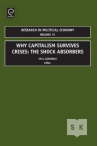 Why Capitalism Survives Crises: The Shock Absorbers