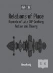 Relations of Place Aspects of Late 20th Century